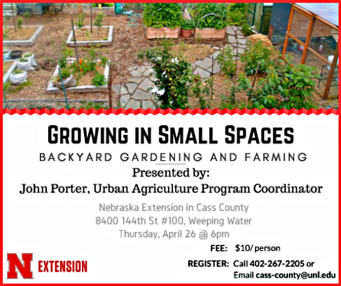 2018 03 28 WW UNL EXT Farming Small Spaces
